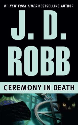 J. D. Robb - Ceremony in Death