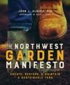 The Northwest Garden Manifesto