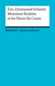 Lektüreschlüssel. Éric-Emmanuel Schmitt: Monsieur Ibrahim et les fleurs du Coran
