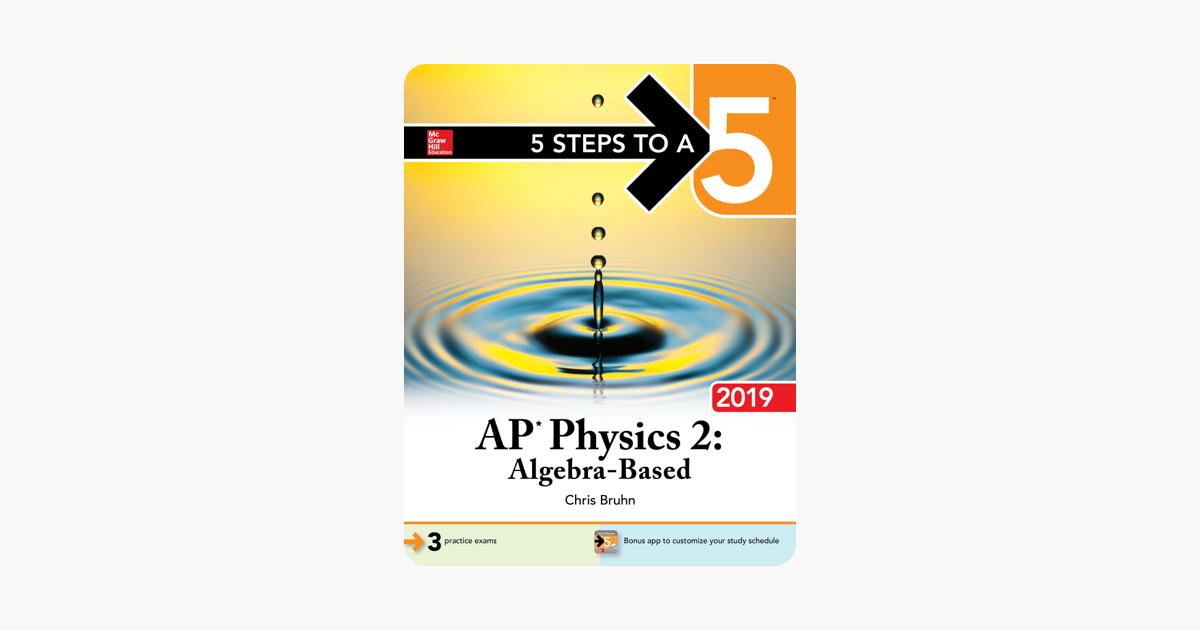 5 Steps to a 5: AP Physics 2: Algebra-Based 2019