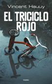 Download and Read Online El triciclo rojo