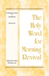 The Holy Word For Morning Revival  The Crystallization-study Of Leviticus Volume 2