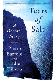 Tears of Salt: A Doctor's Story of the Refugee Crisis PDF Download