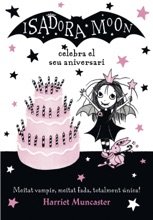 La Isadora Moon celebra el seu aniversari (La Isadora Moon 3)