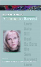 Star Trek: The Next Generation: Time #4: A Time To Harvest