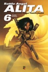 Battle Angel Alita - Gunnm Hyper Future Vision Vol 06