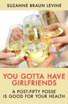 You Gotta Have Girlfriends