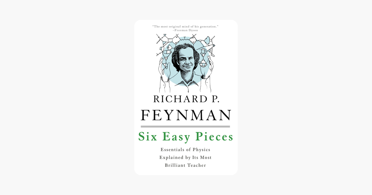 Six Easy Pieces, Enhanced Ebook - Richard P. Feynman, Robert B. Leighton & Matthew Sands