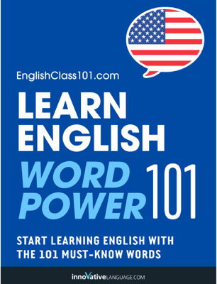 Learn English - Word Power 101 - Innovative Language Learning, LLC book