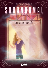 Saranormal Tome 01 La Ville Hant E