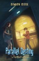 Parallel Destiny