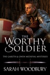The Worthy Soldier