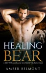 Healing Bear - Book Three