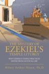 The Mystery Of EzekielS Temple Liturgy