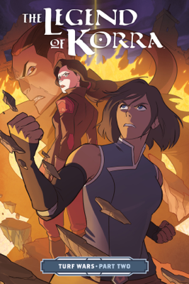 The Legend of Korra Turf Wars Part Two - Michael Dante DiMartino & Irene Koh book