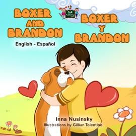 Boxer Y Brandon Boxer And Brandon English Spanish Bilingual