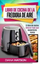 Libro De Cocina De La Freidora De Aire