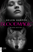Blood Destiny - Bloodmagic
