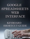 Google Spreadsheets Web Interface Keyboard Shortcut Guide
