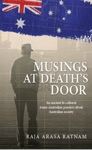 Musings At Deaths Door An Ancient Bicultural Asian-Australian Ponders About Australian Society