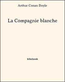 LA COMPAGNIE BLANCHE