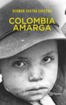 Colombia Amarga