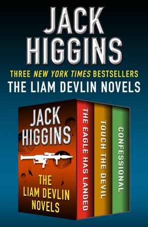 The Liam Devlin Novels - Jack Higgins