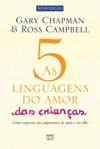 As 5 Linguagens Do Amor Das Crianas - Nova Edio