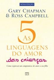 As 5 linguagens do amor das crianças - nova edição PDF Download
