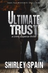 Ultimate Trust - Book 2 Of 6 In The Dark And Chilling Jewels Trust MURDER Series