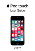 iPod touch User Guide for iOS 12