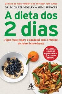 A dieta dos 2 dias - The FastDiet da Michael Mosley & Mimi Spencer