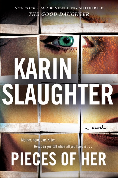 Pieces of Her - Karin Slaughter book cover