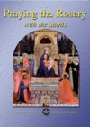 Praying The Rosary With The Saints