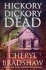 Cheryl Bradshaw - Hickory Dickory Dead artwork