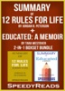 Summary of 12 Rules for Life: An Antidote to Chaos by Jordan B. Peterson + Summary of Educated: A Memoir by Tara Westover