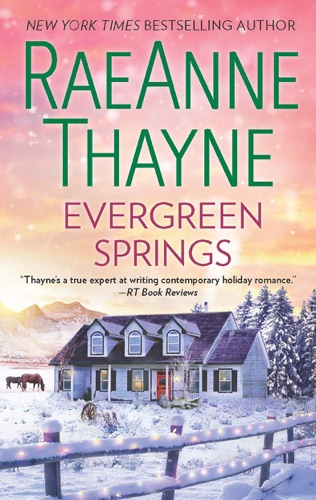 RaeAnne Thayne - Evergreen Springs