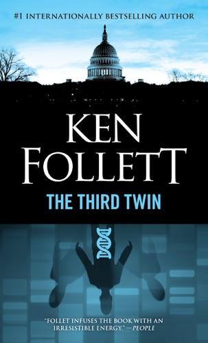 Ken Follett - Third Twin