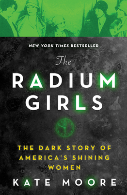 The Radium Girls - Kate Moore book