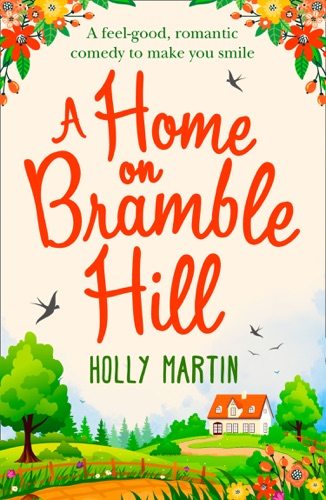 Holly Martin - A Home On Bramble Hill