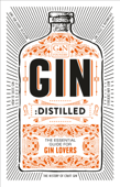 Gin: Distilled Book Cover