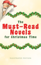 THE MUST-READ NOVELS FOR CHRISTMAS TIME (ILLUSTRATED EDITION)