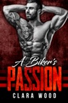 A Bikers Passion