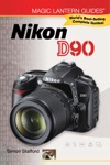 Magic Lantern Guides Nikon D90