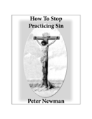 How To Stop Practicing Sin
