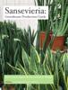 Paul Cockson, Ingram McCall & Brian E. Whipker - Sansevieria: Greenhouse Production Guide ilustraciГіn