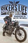 A Biker's Life