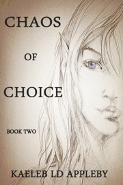 Chaos Of Choice Book Two Death S Paradox