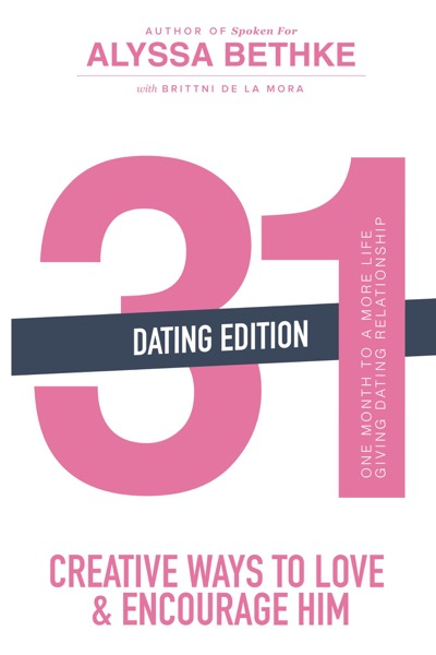 31 Creative Ways To Love & Encourage Him Dating Edition