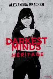 Darkest Minds - tome 4 Héritage PDF Download